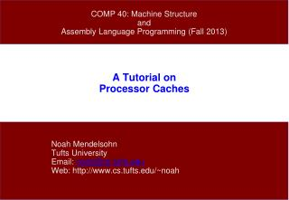 A Tutorial on Processor Caches