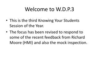 Welcome to W.D.P.3