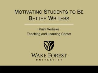 Motivating Students to Be Better Writers