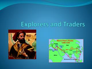 Explorers  and Traders
