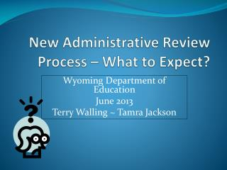 New Administrative Review Process – What to Expect?
