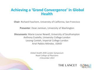 Achieving a 'Grand Convergence' in Global Health