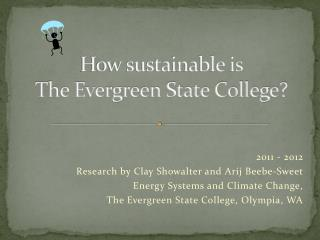 How sustainable is  The Evergreen State College?