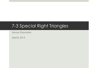 7-3 Special Right Triangles