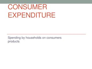 Consumer Expenditure