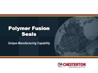 Polymer Fusion Seals