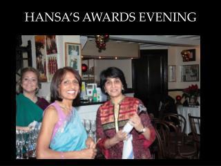 HANSA'S AWARDS EVENING