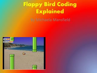 Flappy  B ird Coding Explained