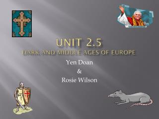 Unit 2.5 Dark and middle ages of Europe