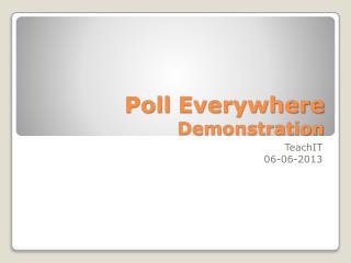 Poll Everywhere Demonstration
