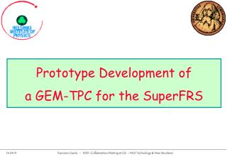 Prototype Development of  a GEM-TPC for the SuperFRS