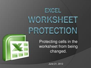 Excel WorkSheet  Protection