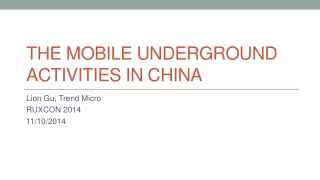 The Mobile Underground Activities in China