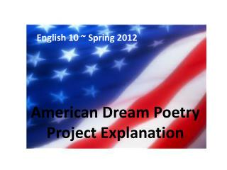 American Dream Poetry Project Explanation