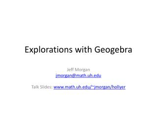 Explorations with  Geogebra