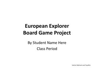 European Explorer  Board Game Project