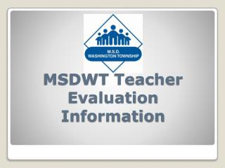 MSDWT Teacher  Evaluation Information