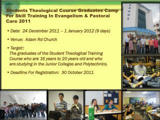 Students Theological Course Graduates Camp  For Skill Training In Evangelism & Pastoral Care 2011
