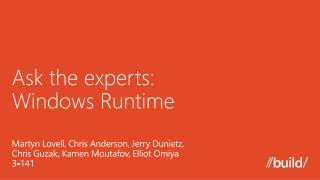 Ask the experts: Windows Runtime