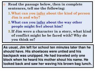 Read the passage below, then in complete sentences, tell me the following: