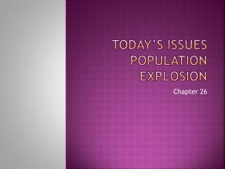 Today's Issues  Population Explosion