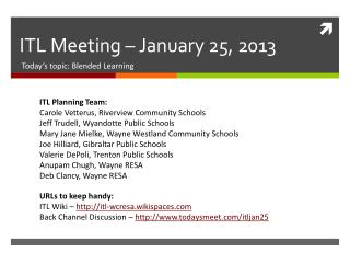 ITL Meeting – January 25, 2013
