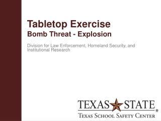 Tabletop  Exercise Bomb Threat - Explosion