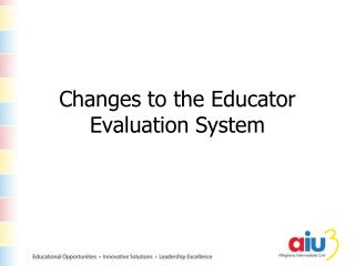 Changes to the Educator Evaluation System