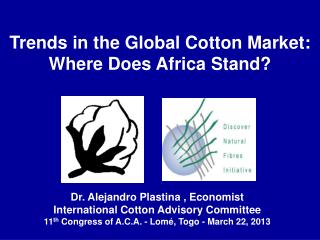 Trends in the Global Cotton Market: Where Does Africa Stand?