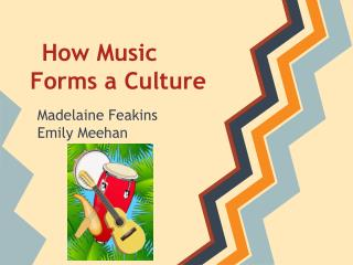 How Music Forms a Culture