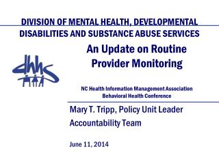 Mary T. Tripp, Policy Unit Leader Accountability Team