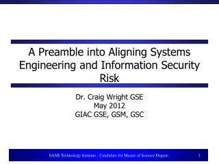 A  Preamble  into  Aligning  Systems  Engineering  and Information  Security Risk