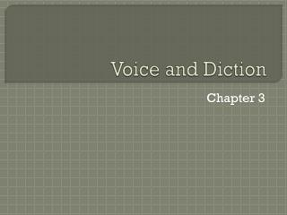 Voice and Diction