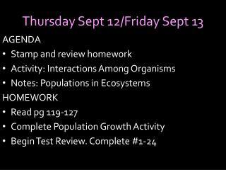 Thursday Sept 12/Friday Sept 13