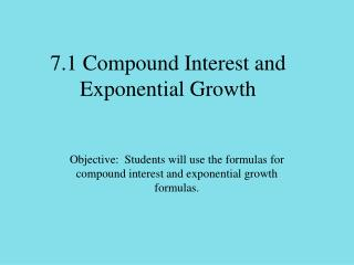 7.1 Compound Interest and Exponential Growth
