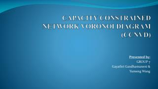 CAPACITY CONSTRAINED NETWORK VORONOI  DIAGRAM (CCNVD)