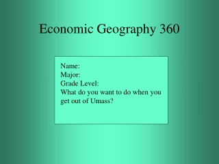 I.  Economic Geography