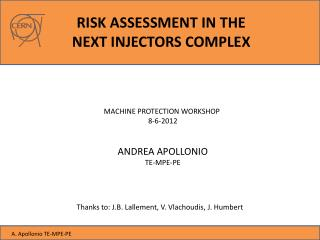 RISK ASSESSMENT IN THE  NEXT INJECTORS COMPLEX