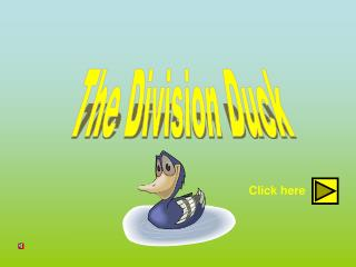 The Division Duck