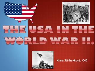 The  USA in  the World War  II.