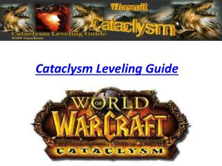 Cataclysm Leveling Guide