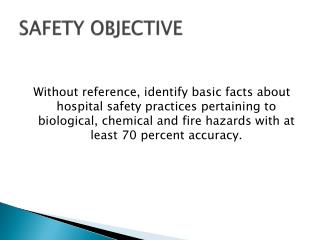 SAFETY OBJECTIVE