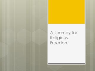 A Journey for Religious Freedom
