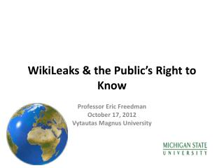 WikiLeaks & the Public's Right  to Know