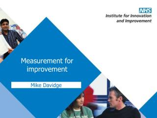 Measurement for improvement