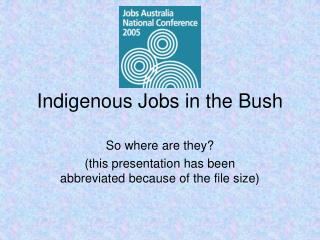 Indigenous Jobs in the Bush