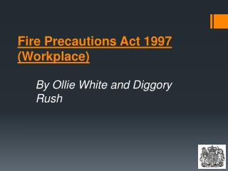 Fire Precautions Act 1997 (Workplace)