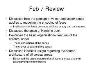 Feb 7 Review