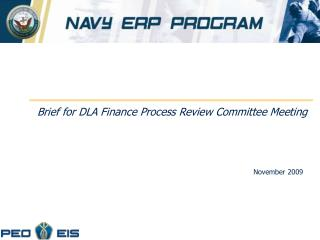 Brief for DLA Finance Process Review Committee Meeting