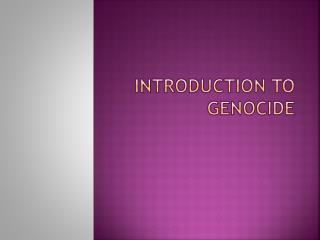 Introduction to genocide